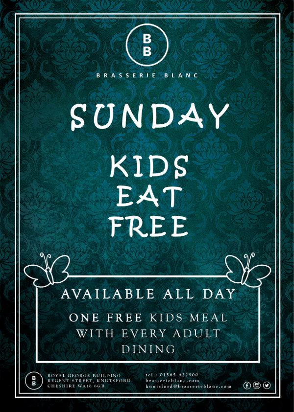 When All Kids Eat For Free >> Kids Eat Free At Brasserie Blanc Knutsford Cheshire